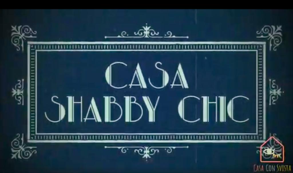 Casa Shabby Chic Videi